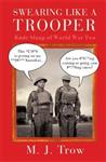 Swearing Like A Trooper: Rude Slang of World War Two