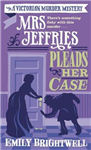 Mrs Jeffries Pleads her Case