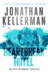 Heartbreak Hotel Alex Delaware series, Book 32