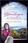 The Himalayan Summer: The heartbreaking story of a missing child and a true love