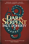 Dark Serpent Hugh Corbett Mysteries, Book 18