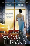 Another Woman\'s Husband: From the #1 bestselling author of The Secret Wife a sweeping story of love and betrayal behind the Crown