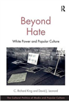 Beyond Hate: White Power and Popular Culture