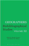Geographers: Biobibliographical Studies, Volume 32
