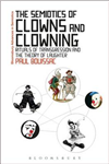 Semiotics of Clowns and Clowning