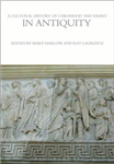 Cultural History of Childhood and Family in Antiquity