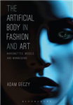 Artificial Body in Fashion and Art