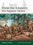 World War II Infantry Fire Support Tactics