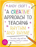 Creative Approach to Teaching Rhythm and Rhyme