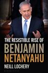 Resistible Rise of Benjamin Netanyahu