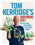 Tom Kerridge's Dopamine Diet