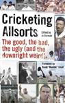 Cricketing Allsorts