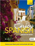 Enjoy Spanish Intermediate to Upper Intermediate Course: Improve your fluency and communicate with ease