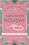 Hangman\'s Holiday: Lord Peter Wimsey Book 9