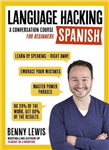LANGUAGE HACKING SPANISH (Learn How to Speak Spanish - Right