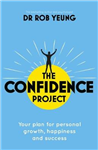 Confidence 2.0: The new science of self-confidence