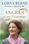 Angels at My Fingertips: The sequel to Angels in My Hair