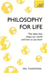 Philosophy for Life: Teach Yourself