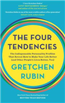 The Four Tendencies: The Indispensable Personality Profiles That Reveal How to Make Your Life Better (and Other People\'s Lives Better, Too)