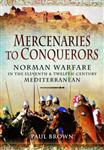 Mercenaries to Conquerors