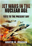 Jet Wars in the Nuclear Age