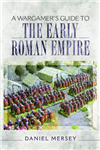Wargamer's Guide to the Early Roman Empire