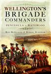 Wellington's Brigade Commanders
