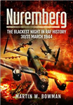Nuremberg- The Blackest Night in RAF History
