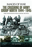 Crushing of Army Group North 1944 - 1945