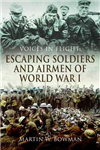 Voices in Flight: Escaping Soldiers and Airmen of World War