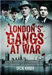 London's Gangs at War