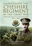6th Battalion the Cheshire Regiment in the Great War