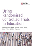 Using Randomised Controlled Trials in Education