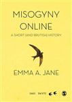 Misogyny Online: A Short (and Brutish) History