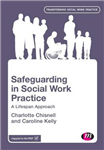 Safeguarding in Social Work Practice: A Lifespan Approach