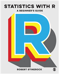 Statistics with R: A Beginner\'s Guide