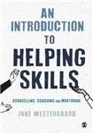 Introduction to Helping Skills