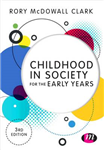 Childhood in Society for the Early Years