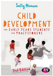 Child Development for Early Years Students and Practitioners