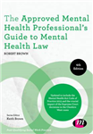Approved Mental Health Professional's Guide to Mental Health