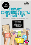 Primary Computing and Digital Technologies: Knowledge, Under
