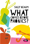 What comes before phonics?