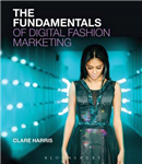 Fundamentals of Digital Fashion Marketing