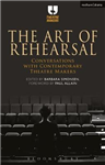 Art of Rehearsal