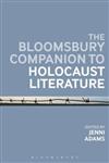 Bloomsbury Companion to Holocaust Literature