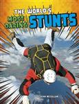 World's Most Daring Stunts