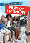 Create Your Own Film or TV Show