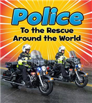 Police to the Rescue Around the World