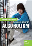 Hidden Story of Alcoholism