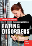 Hidden Story of Eating Disorders